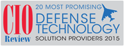 CIO Review Article: 20 Most Promising Defense Tech Service Providers 2015